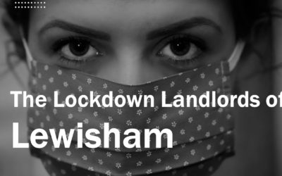 The Lockdown Landlords of Lewisham