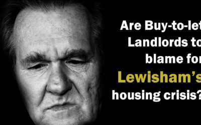 Are Buy to Let Landlords to Blame for Lewisham's Housing Crisis?